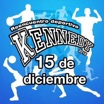 Reencuentro Deportivo Kennedy 2018